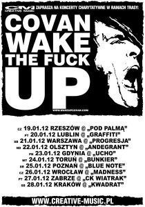 Covan Wake The Fuck Up Tour2012